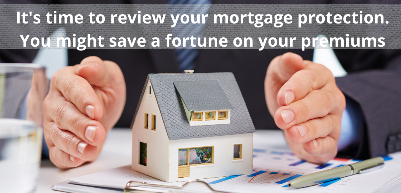 Mortgage Protection costs could now be reduced by up to 50 ...